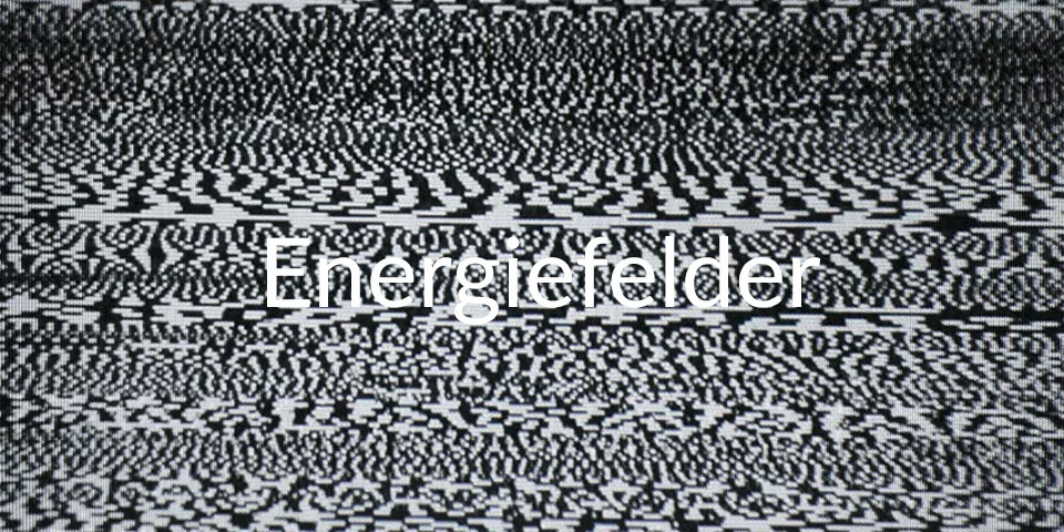 Energiefelder